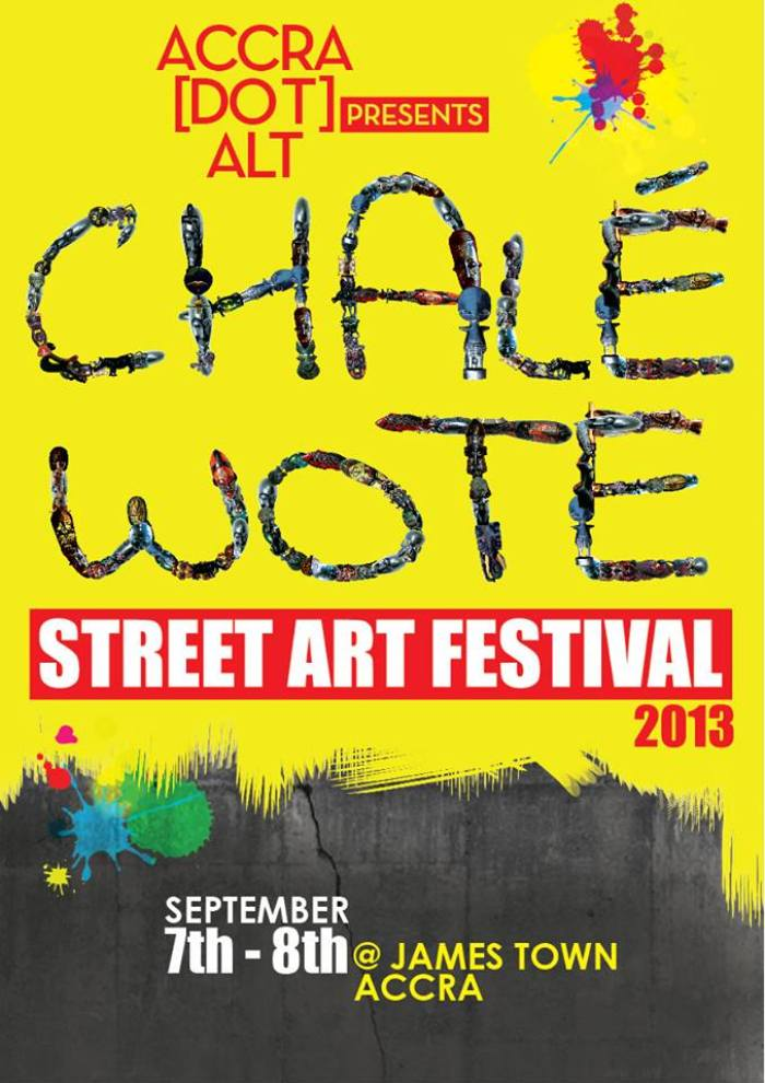 SAVE the DATE poster: CHALE WOTE 2013